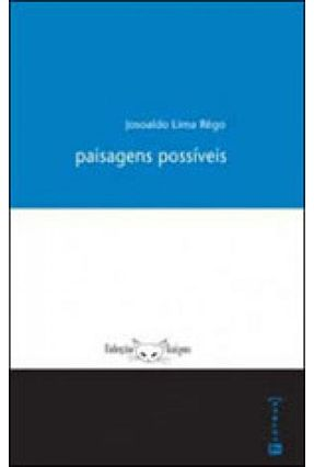 Paisagens Possíveis - Lima Rêgo,Josoaldo | Nisrs.org