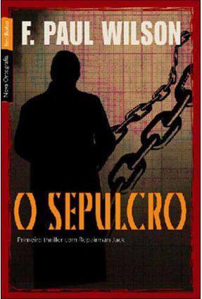 O Sepulcro - Wilson,F. Paul Sauer,Alyda Christina | Tagrny.org