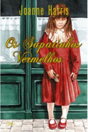 Os Sapatinhos Vermelhos - Harris,Joanne pdf epub