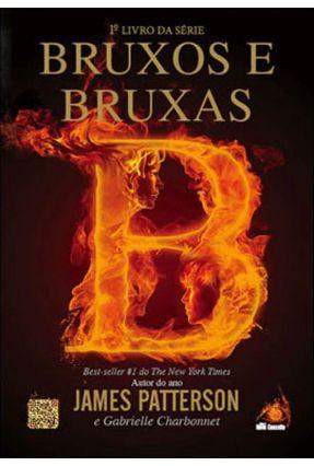 Bruxos e Bruxas - Patterson,James Patterson,James Patterson,James | Hoshan.org