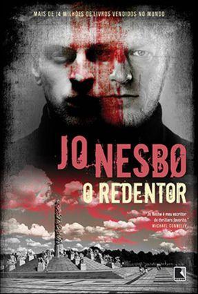 O Redentor - Nesbo,Jo | Hoshan.org