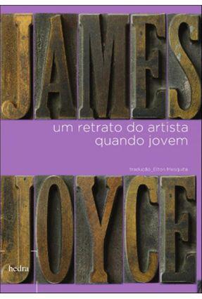 Um Retrato do Artista Quando Jovem - Nova Ortografia - Mesquita,Elton   Tagrny.org