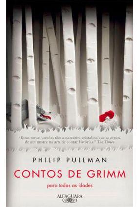 Contos de Grimm - Para Todas As Idades - Pullman,Philip pdf epub