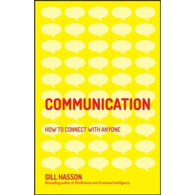 Communication - How to Connect with Anyone
