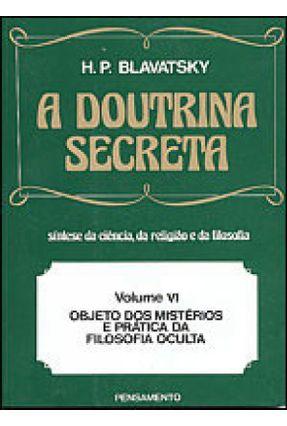 A Doutrina Secreta Vol. 6 - Blavatsky,Helena Petrovna pdf epub