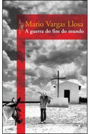 A Guerra do Fim do Mundo - Llosa,Mario Vargas   Hoshan.org