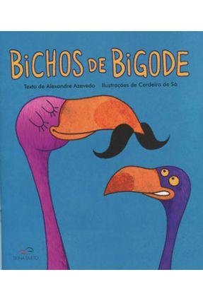 Bichos de Bigode - Azevedo,Alexandre   Tagrny.org