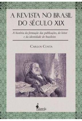 A Revista No Brasil do Século XIX - Costa,Carlos pdf epub