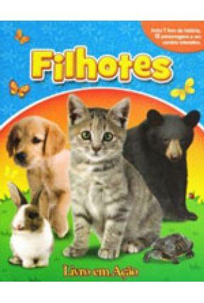 Filhotes - Col. Livros Em Ação - Letras,Editora Vale Das   Hoshan.org