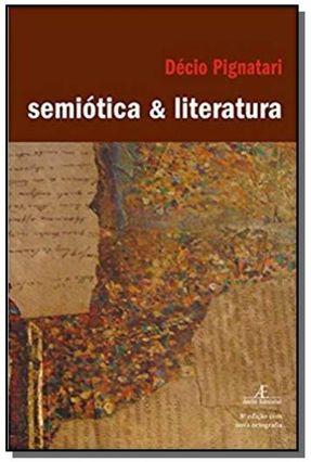 Semiótica & Literatura - Pignatari,Décio   Nisrs.org