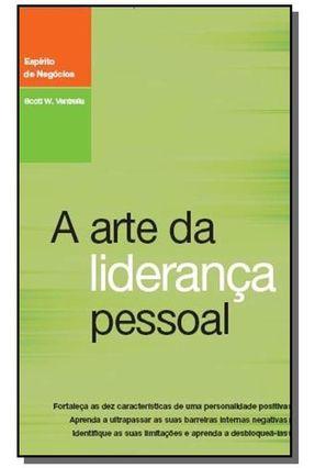 A Arte da Liderança Pessoal - Col. Espírito de Negócios - Noves,Randi B. | Hoshan.org