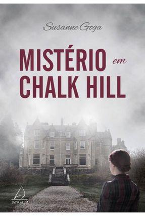 Mistério Em Chalk Hill - Goga,Suzanne | Hoshan.org