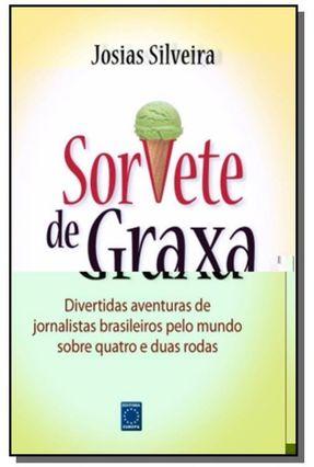 Sorvete De Graxa - Silveira,Josias | Tagrny.org
