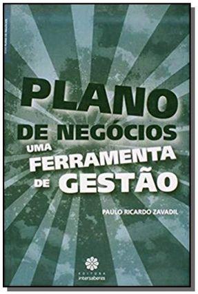 Plano De Negócios - Uma Ferramenta De Gestão - Ricardo Zavadil,Paulo | Nisrs.org