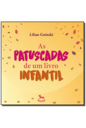 As Patuscadas De Um Livro Infantil - Lilian Guinski pdf epub