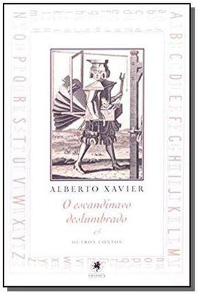 O Escandinavo Deslumbrado e Outros Contos - Xavier,Alberto   Hoshan.org