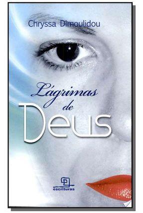 Lágrimas de Deus - Dimoulidou,Chryssa | Tagrny.org