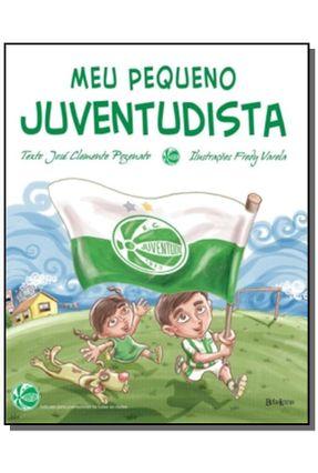 Meu Pequeno Juventudista - Pozenato,Jose Clemente pdf epub