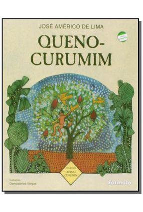 Queno-Curumim - Conforme A Nova Ortografia - Col. Queno-Curumim - Lima,José Américo de   Nisrs.org