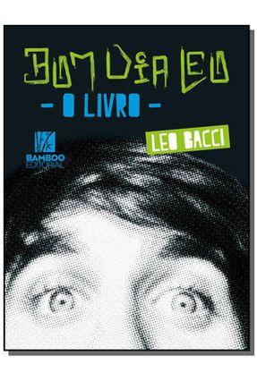 Bom Dia Leo - Bacci,Leo   Hoshan.org