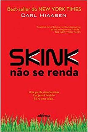 Skink - Não Se Renda - Hiaasen,Carl pdf epub