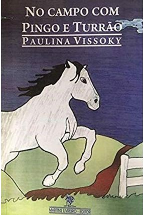 No Campo com Pingo e Turrão - Vissoky,Paulina pdf epub