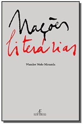 Nações Literárias - Miranda,Wander Melo | Hoshan.org
