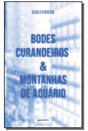 Bodes Curandeiros & Montanhas de Aquário - Gigio Ferreira pdf epub