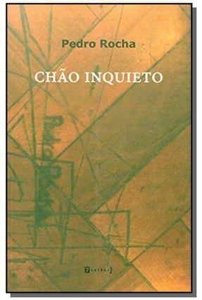 Chão Inquieto - Rocha,Pedro | Nisrs.org