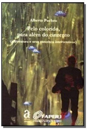 Pelo Colorido, Para Além do Cinzento - Pucheu,Alberto pdf epub