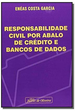 Responsabilidade Civil Por Abalo de Crédito e Bancário - Garcia,Enéas Costa pdf epub