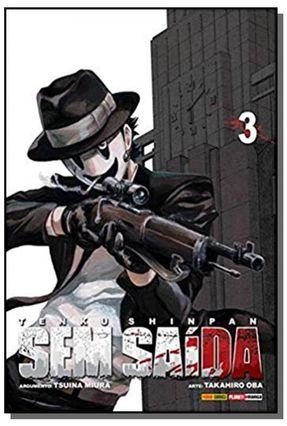 Sem Saída  Vol. 3 - Miura,Tsuina Oba,Takahiro | Hoshan.org
