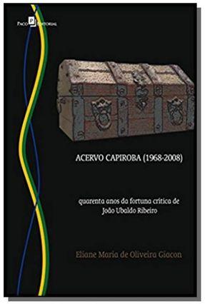 Acervo Capiroba (1968-2008) - Giacon,Eliane Maria De Oliveira | Hoshan.org