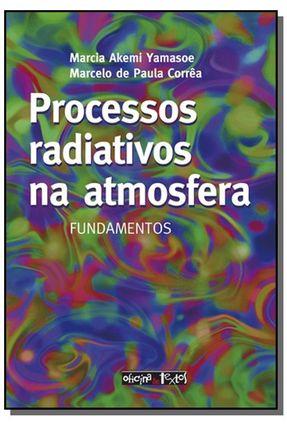 Processos Radiativos na Atmosfera - Corrêa,Marcelo De Paula Yamasoe,Marcia Akemi pdf epub