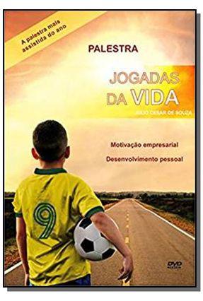Jogadas da Vida - Uma História De Amor e Superação - Rodrigues,Júlio Cesar Souza | Tagrny.org