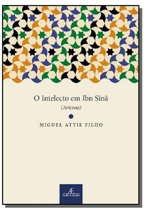 O Intelecto em Ibn Sina - Attie Filho,Miguel pdf epub