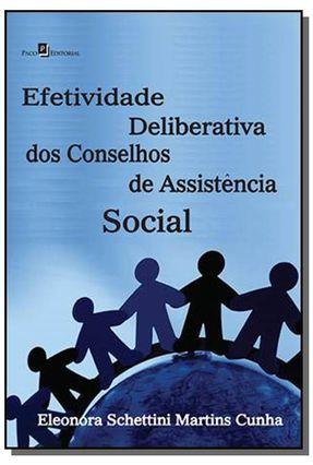 Efetividade Deliberativa De Conselhos De Assistência Social - Eleonora Schettini Martins Cunha | Hoshan.org