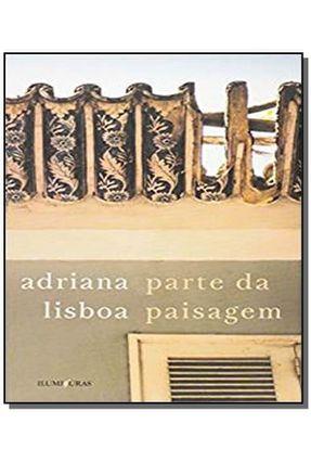 Parte da Paisagem - Lisboa,Adriana   Nisrs.org