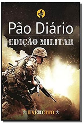Pão Diário - Edição Exército - Vários Autores | Nisrs.org