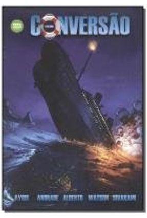 A  Última Conversão Do Titanic - Art Ayris | Hoshan.org