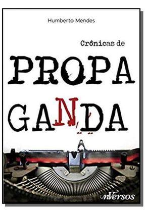 Crônicas de Propaganda - Mendes,Humberto   Nisrs.org