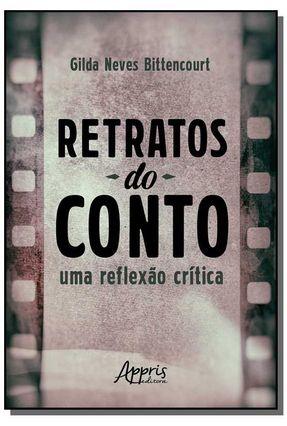 Retratos do Conto - Uma Reflexão Crítica - Bittencourt,Gilda Neves   Hoshan.org
