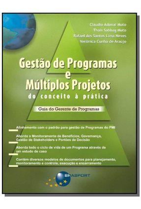 Gestão de Programas e Multiplos Projetos do Conceito À Prática - Muto,Claudio Adonai   Hoshan.org