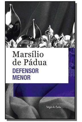 Defensor Menor - Ed. Bolso - Pádua,Marsílio De pdf epub