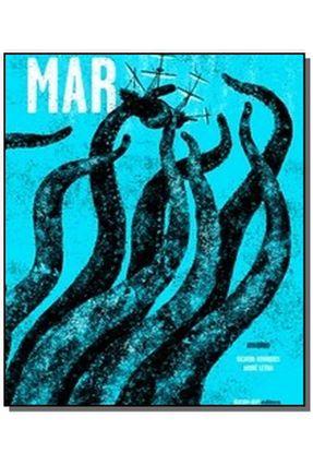 Mar - Ricardo Henriques André Letria - ilustrações | Tagrny.org