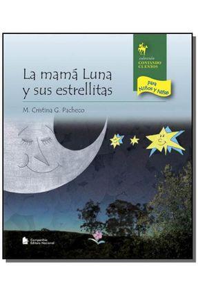La Mama Luna Y Sus Estrellitas - Col. Contando Cuentos para Ninos Y Ninas - Pacheco,M. Cristina G. pdf epub