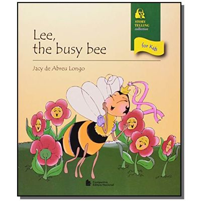 Lee, The Busy Bee - Col. Story Telling Collection For Kids