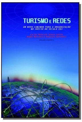 Turismo e Redes - Santos,Carlos Honorato Schuch | Nisrs.org