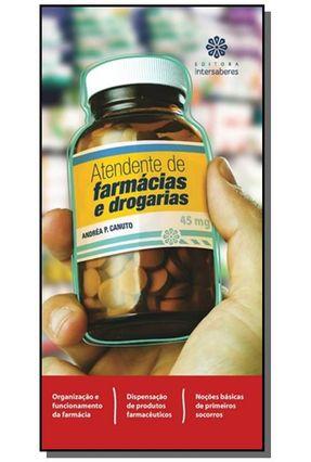 Atendente De Farmácias E Drogarias - Canuto,Andréa Policastro   Tagrny.org