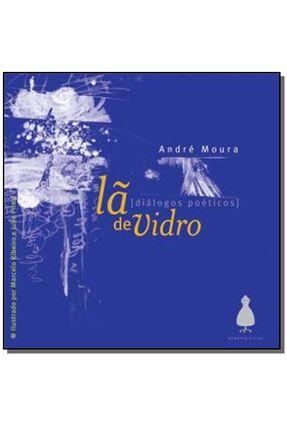 Lã De Vidro - André Moura   Nisrs.org